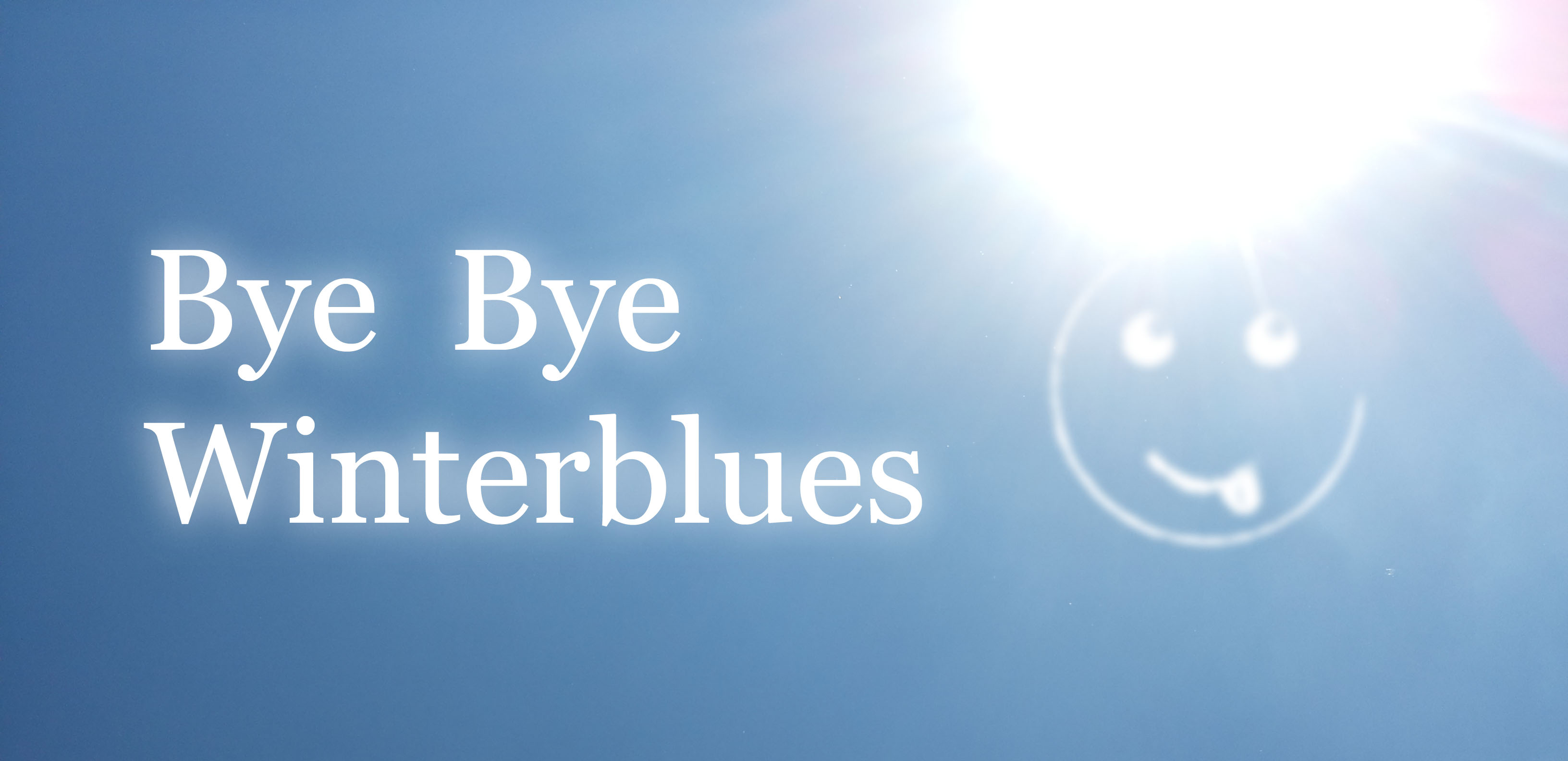 Bye Bye Winterblues – 7 Tricks wie man motiviert und positiv durch den Winter kommt!