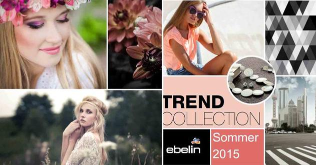 Die neue Ebelin Trend Collection für Sommer 2015