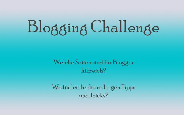 Meine Blogging Challenge – Woche VI