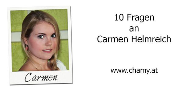 Carmen Helmreich im INTERVIEW