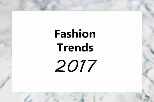 Das sind die Fashion Trends 2017