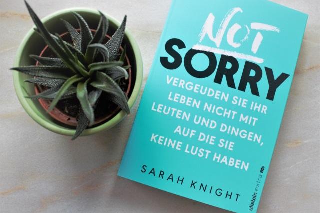 Buchrezension: NOT SORRY – Vergeuden Sie ihr Leben nicht…/ Not Giving a F*ck von Sarah Knight