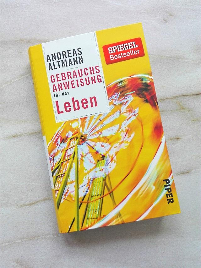Buch Review: Gebrauchsanweisung für das Leben von Andreas Altmann