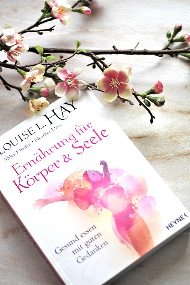 Buchempfehlung: Ernährung für Körper & Seele von Louise L. Hay