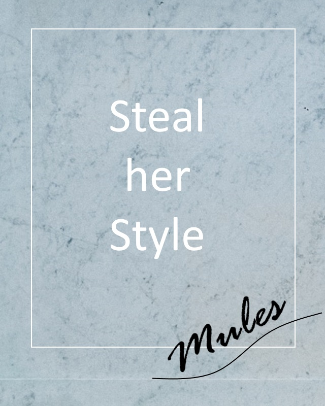 Steal Her Style – 4 Easy Ways To Wear Mules