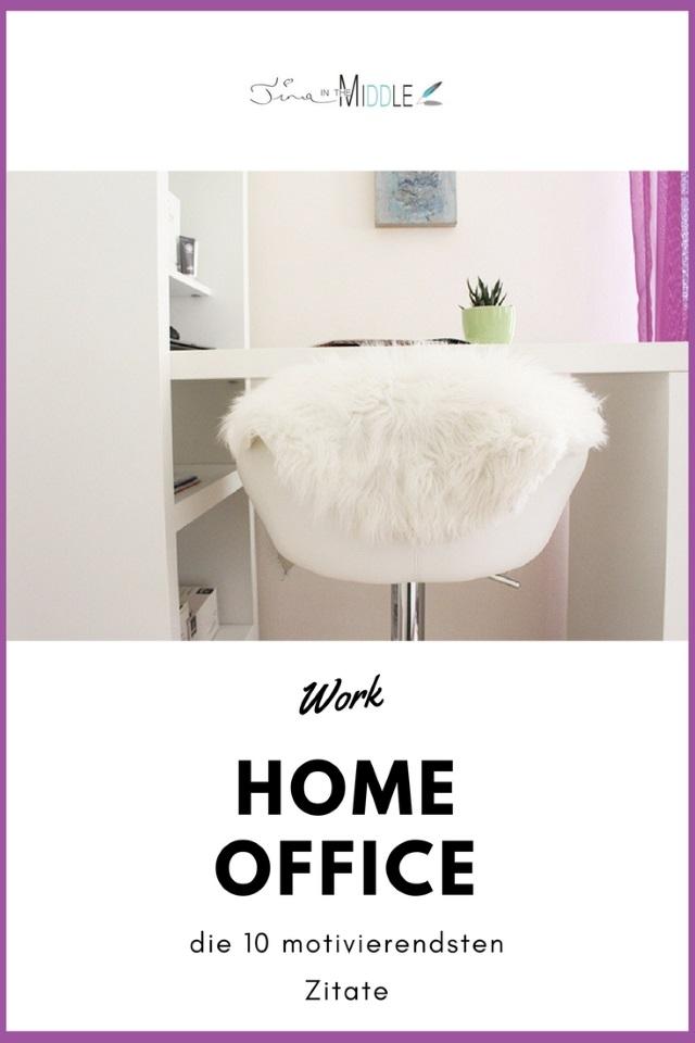 Die 10 motivierendsten Sprüche für dein Home Office