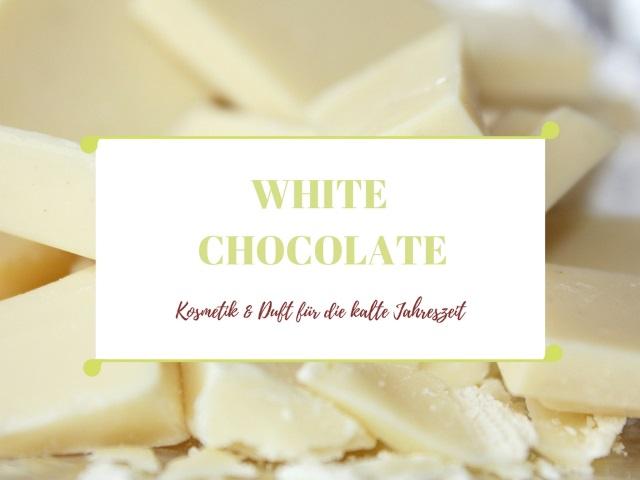 White Chocolate – Kosmetik & Duft für die kalte Jahreszeit