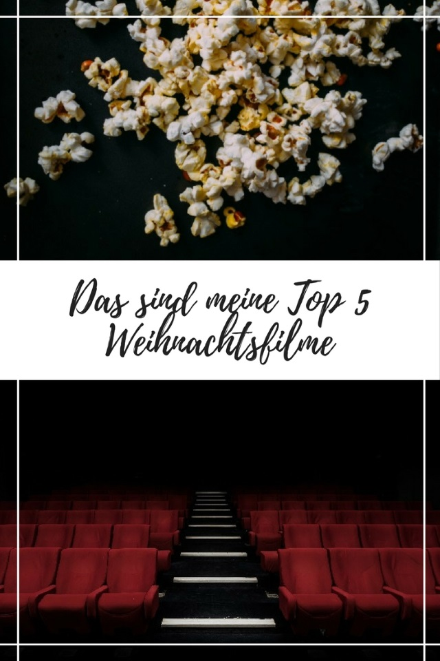 Das sind meine Top 5 Weihnachtsfilme: Der Klassiker, die Komödie, die Romanze…