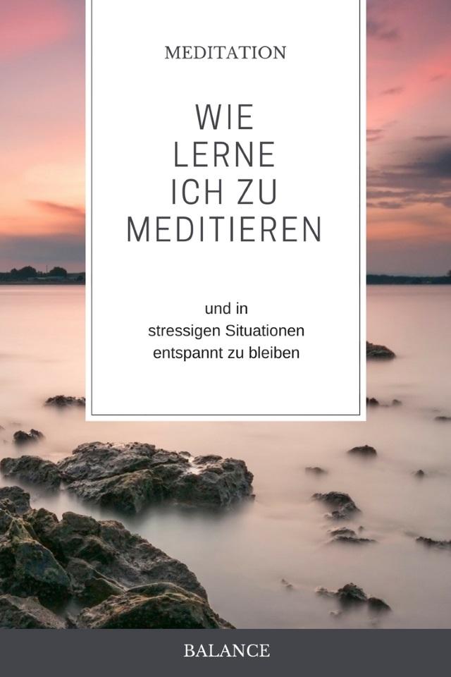 Meditieren lernen leicht gemacht