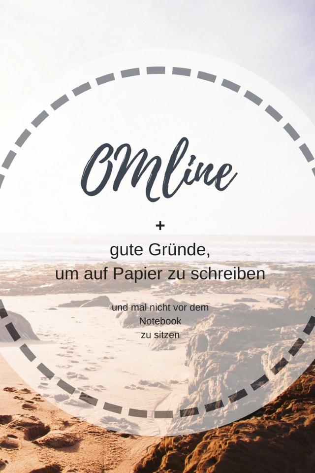 OMLINE + gute Gründe, um lieber auf Papier zu schreiben