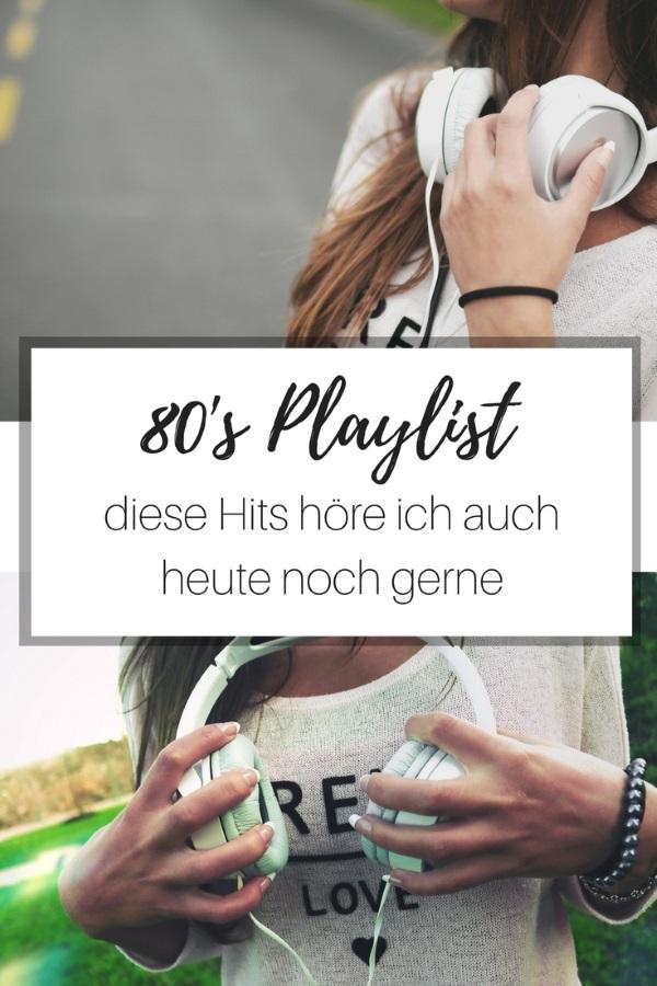 80's Playlist – diese Hits höre ich auch heute noch gerne