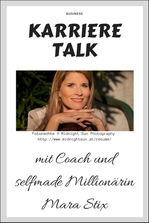 KARRIERE TALK mit Coach und selfmade Millionärin MARA STIX
