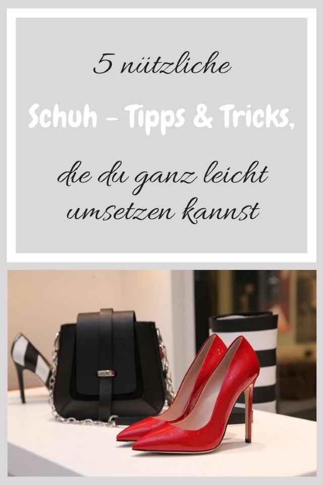 5 nützliche Schuh – Tipps & Tricks, die du ganz leicht umsetzen kannst
