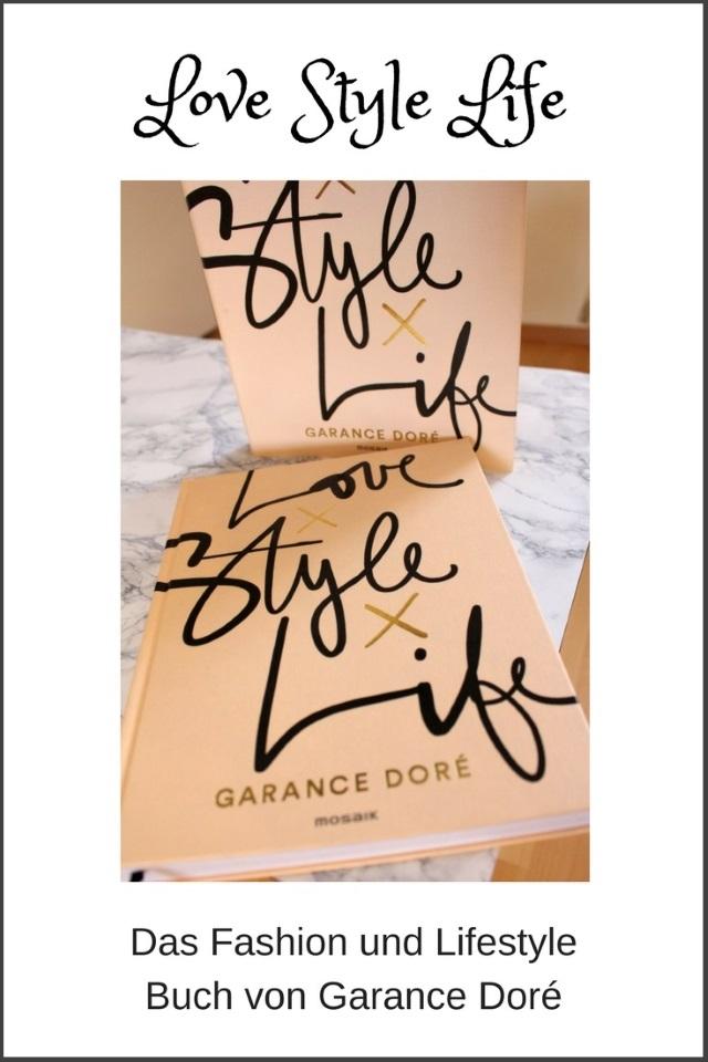 Love x Style x Life – Das Fashion und Lifestyle Buch von Garance Doré