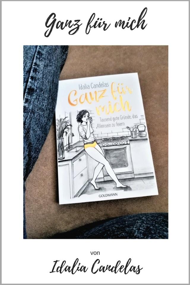 Ganz für mich – Das Buch von Idalia Candelas