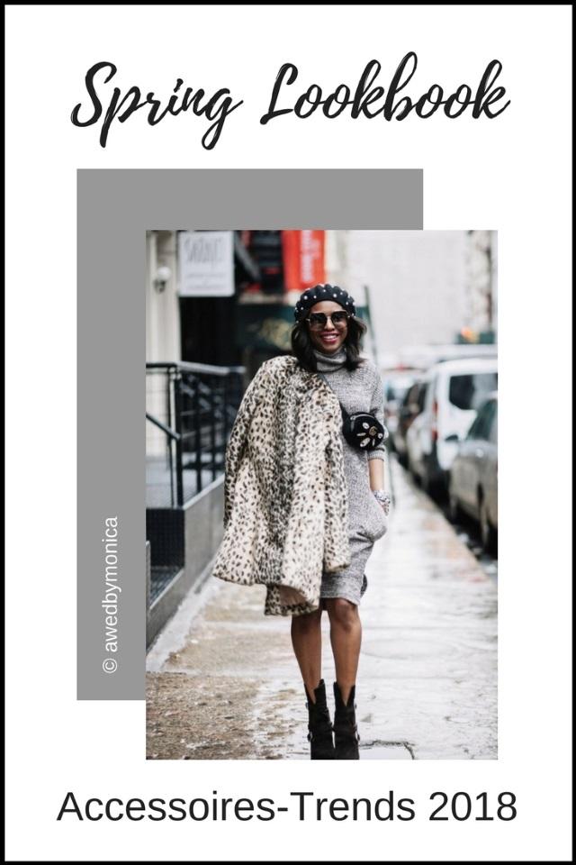 Spring Lookbook 2018 – Die Accessoires Trends 2018