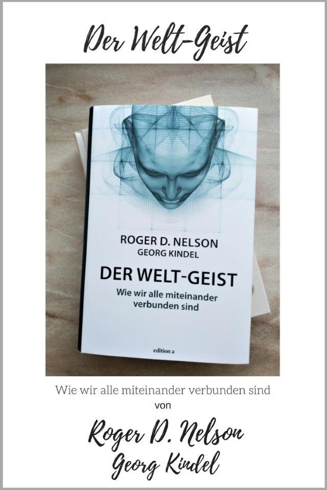 Buchtipp: Der Welt-Geist von Roger D. Nelson