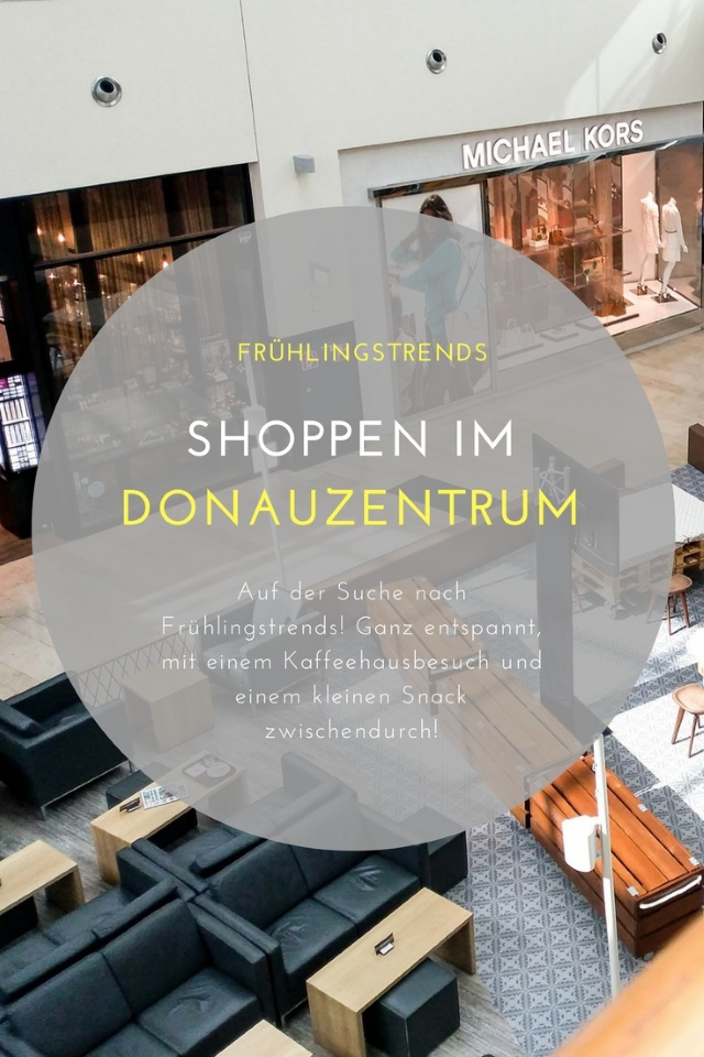 Shopping Haul – Frühlingstrends shoppen im Donauzentrum