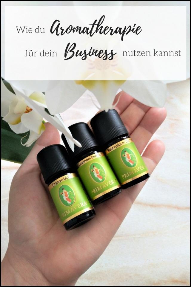 Wie du Aromatherapie für dein Business nutzen kannst