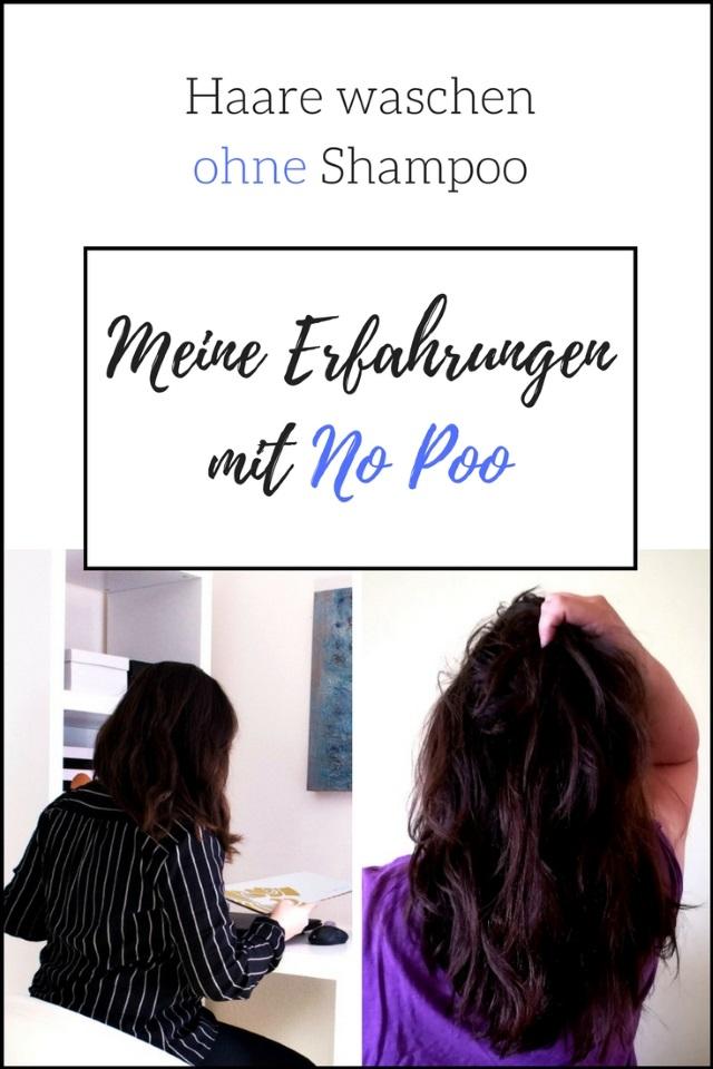 Haare waschen ohne Shampoo – Meine Erfahrungen mit No Poo