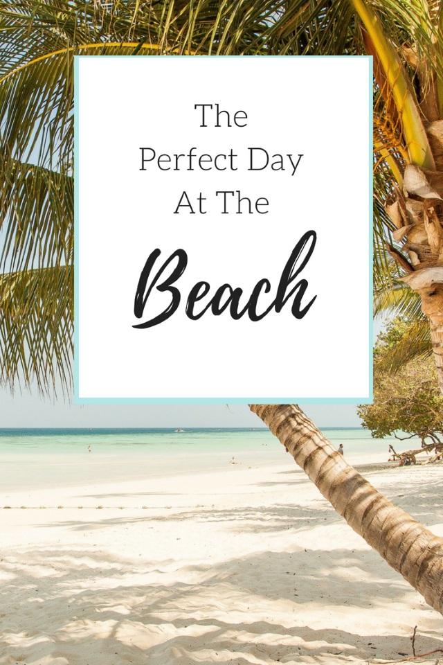 11 Dinge, die du für einen perfekten Tag am Strand nicht vergessen solltest
