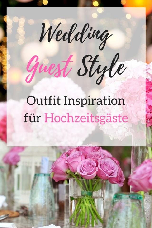Wedding Guest Style – Outfit Inspiration für Hochzeitsgäste