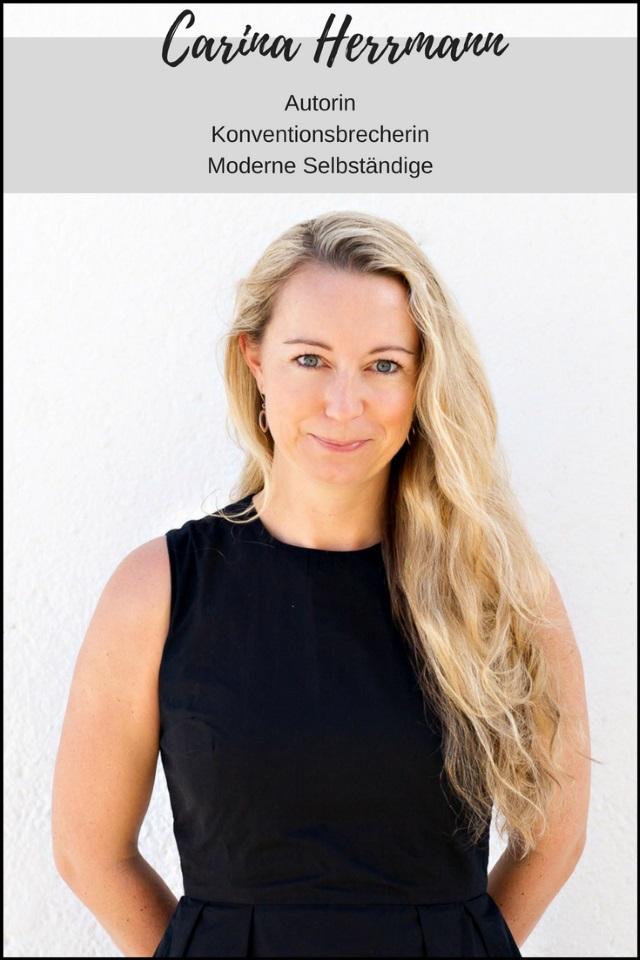 Carina Herrmann im Interview – Autorin, Konventionsbrecherin und moderne Selbständige