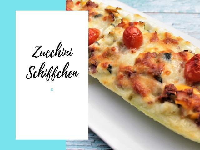 Zucchini Schiffchen – einfach, günstig und köstlich