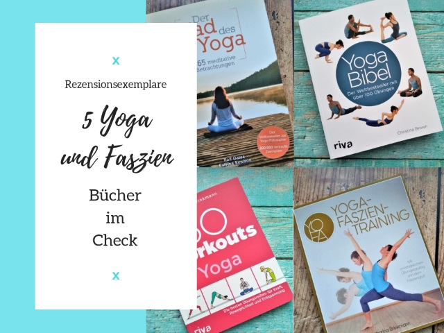 5 Yoga und Faszien Bücher im Check