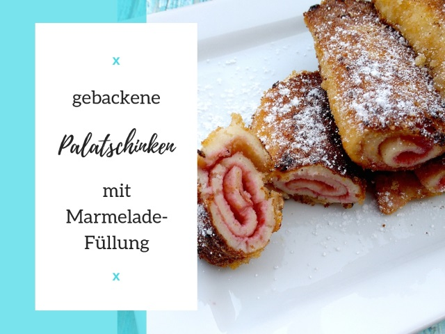 Food Inspiration: gebackene Palatschinken mit Marmelade