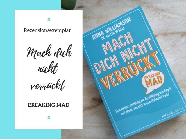 Buchtipp: Mach dich nicht verrückt – Breaking Mad