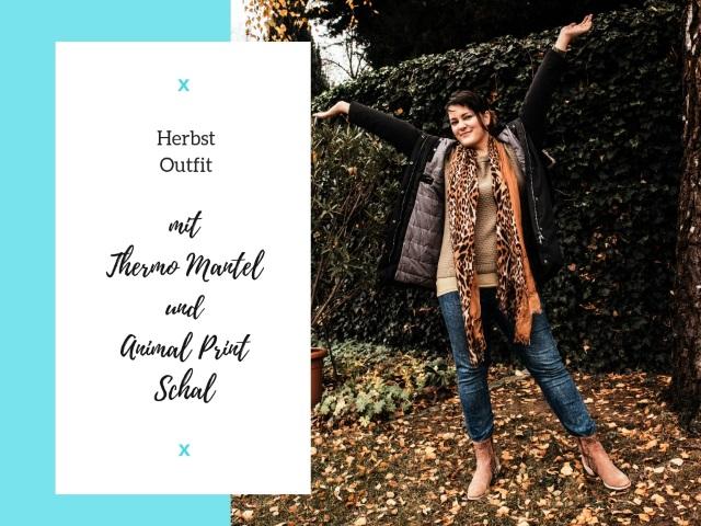 Herbst Outfit mit Thermo Mantel und Animal Print Schal
