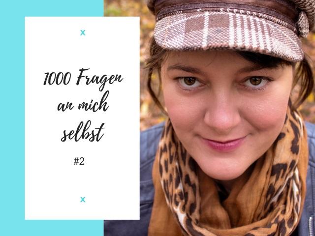 1000 Fragen an dich selbst – #2