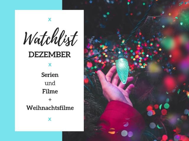 Watchlist Dezember – TV, Streaming und Weihnachtsfilme