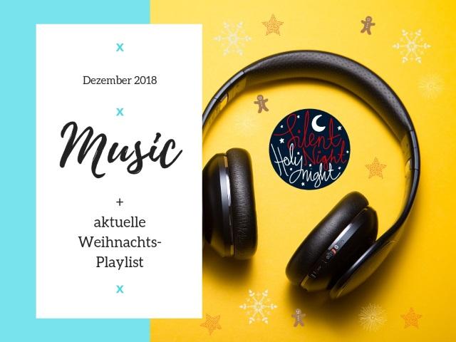 Music, Music, Music – Dezember Playlist 2018