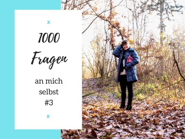 1000 Fragen an mich selbst – #3