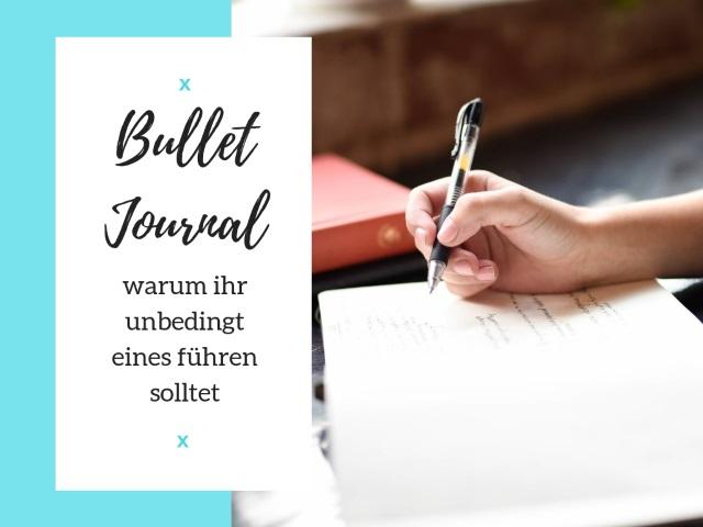 Warum ihr unbedingt ein Bullet Journal führen solltet