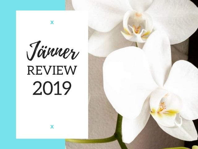 JÄNNER 2019 Review