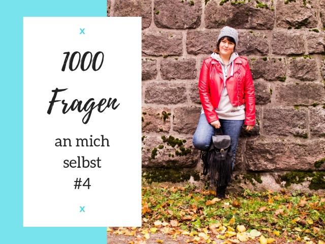 1000 Fragen an mich selbst – #4