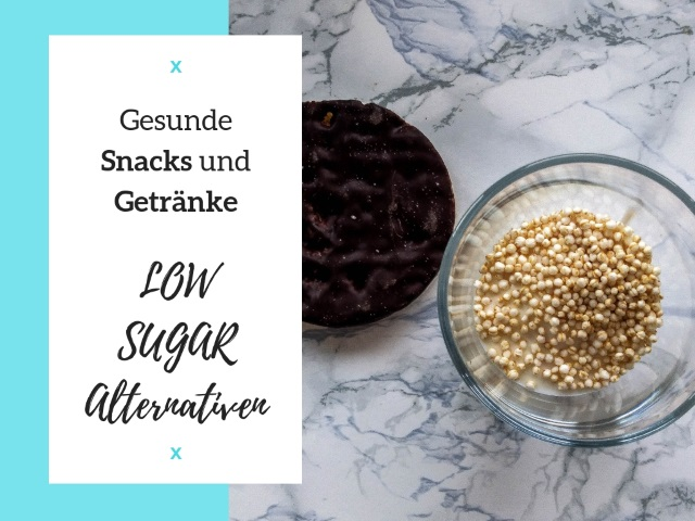 Gesunde Snacks und Getränke: Low Sugar Alternativen