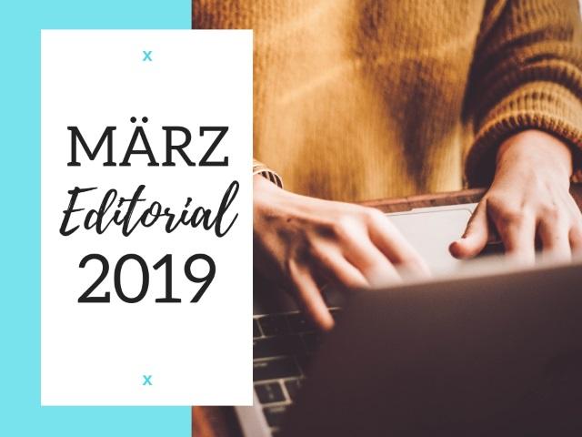 März Editorial 2019