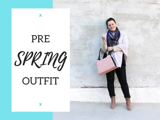 Pre Spring Outfit