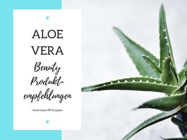 Aloe Vera Beauty Produktempfehlungen