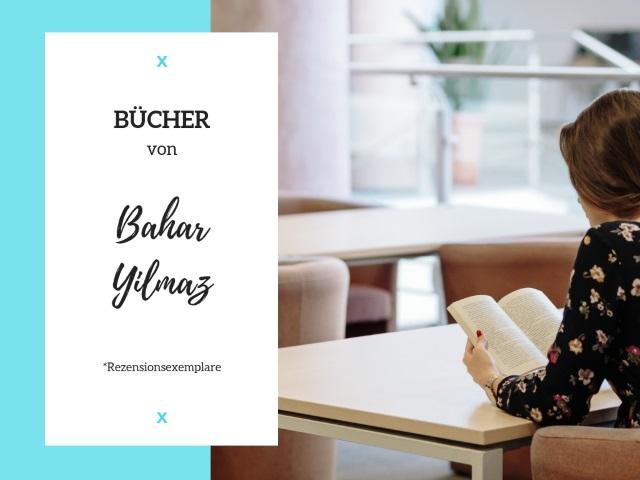 Bücher von Bahar Yilmaz