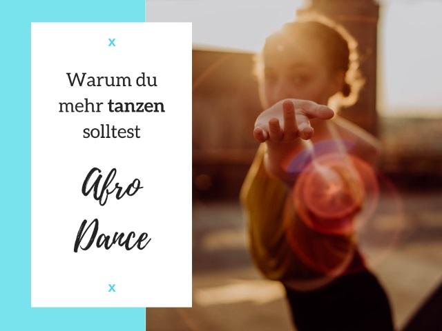Warum du mehr tanzen solltest: Afro Dance