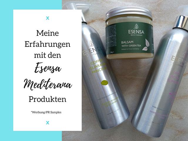 Meine Erfahrungen mit den Esensa Mediterana Produkten