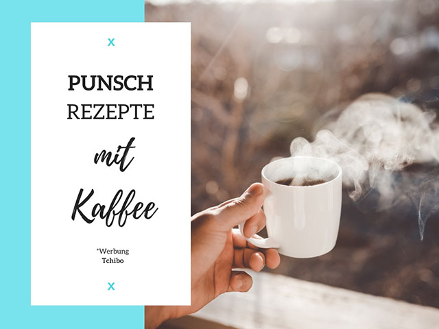 Punschrezepte mit Kaffee
