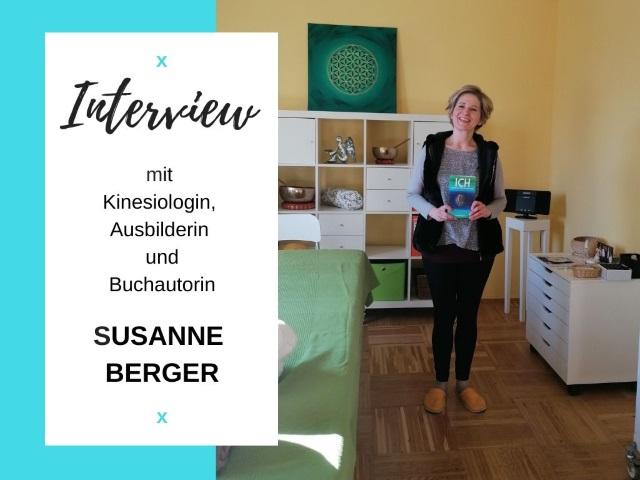 Interview mit der Kinesiologin, Ausbilderin und Buchautorin Susanne Berger