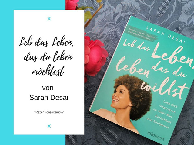 Leb das Leben, das du leben willst – Buch Review