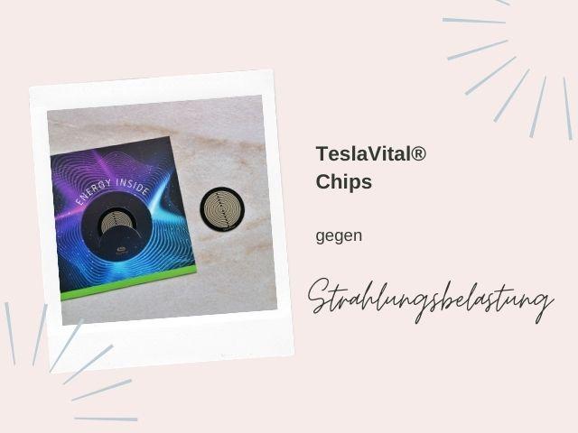 TeslaVital® Chips gegen Strahlungsbelastung